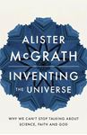Picture of Inventing the Universe: Why we can't stop talking about science, faith and God