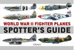 Picture of World War II Fighter Planes Spotter's Guide