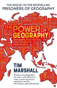 Picture of The Power of Geography: Ten Maps That Reveals the Future of Our World