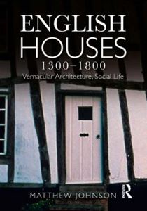 Picture of English Houses 1300-1800: Vernacular Architecture, Social Life