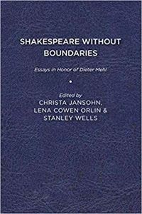Picture of Shakespeare without Boundaries: Essays in Honor of Dieter Mehl