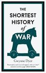 Picture of The Shortest History Of War