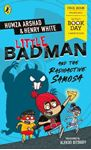Picture of Little Badman and the Radioactive Samosa: World Book Day 2021