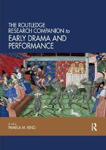 Picture of The Routledge Research Companion to Early Drama and Performance