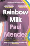 Picture of Rainbow Milk: an Observer 2020 Top 10 Debut