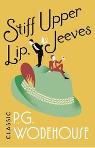 Picture of Stiff Upper Lip, Jeeves: (Jeeves & Wooster)