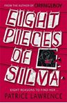 Picture of Eight Pieces of Silva: an addictive mystery that refuses to let you go ...