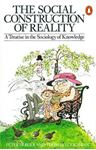Picture of Social Construction of Reality: A Treatise in the Sociology of Knowledge