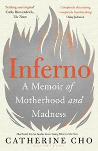 Picture of Inferno: A Memoir of Motherhood and Madness
