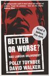 Picture of Better or Worse?: Has Labour Delivered?