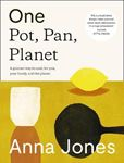 Picture of One: Pot, Pan, Planet : A Greener Way to Cook for You, Your Family and the Planet