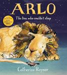 Picture of Arlo The Lion Who Couldn't Sleep