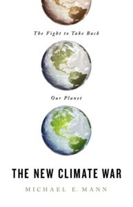 Picture of NEW CLIMATE WAR : THE FIGHT TO TAKE BACK OUR PLANET