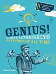 Picture of Genius!: The Most Astonishing Inventions of all Time