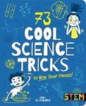 Picture of 73 Cool Science Tricks to Wow Your Friends!