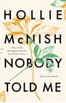 Picture of Nobody Told Me: Poetry and Parenthood