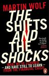 Picture of The Shifts and the Shocks: What we've learned - and have still to learn - from the financial crisis