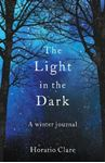 Picture of Light in the Dark: A Winter Journal
