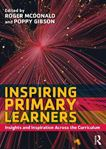 Picture of Inspiring Primary Learners: Insights and Inspiration Across the Curriculum
