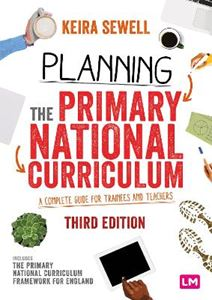Picture of Planning the Primary National Curriculum: A complete guide for trainees and teachers 2ed