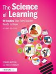 Picture of The Science of Learning: 99 Studies That Every Teacher Needs to Know