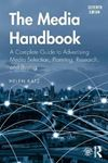 Picture of Media Handbook: A Complete Guide to Advertising Media Selection, Planning, Research, and Buying 7ed