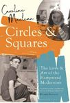 Picture of Circles and Squares: The Lives and Art of the Hampstead Modernists
