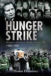 Picture of Hunger Strike: Margaret Thatcher's Battle with the IRA: 1980-1981