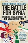 Picture of The Battle for Syria: International Rivalry in the New Middle East