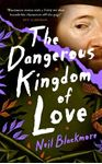 Picture of Dangerous Kingdom of Love