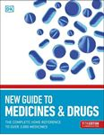 Picture of New Guide to Medicine and Drugs: The Complete Home Reference to Over 3,000 Medicines