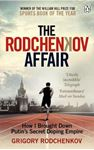Picture of Rodchenkov Affair: How I Brought Down Russia's Secret Doping Empire