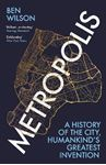Picture of Metropolis: A History of the City, Humankind's Greatest Invention