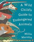 Picture of Wild Child's Guide to Endangered Animals