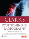 Picture of Clark's Positioning in Radiography 13ed