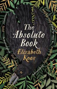 Picture of The Absolute Book: 'An INSTANT CLASSIC, to rank [with] masterpieces of fantasy such as HIS DARK MATERIALS or JONATHAN STRANGE AND MR NORRELL'  GUARDIAN