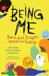 Picture of Being Me: Poems About Thoughts, Worries and Feelings
