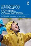 Picture of The Routledge Dictionary of Nonverbal Communication
