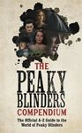 Picture of The Peaky Blinders Compendium: The Official A-Z Guide to the World of Peaky Blinders