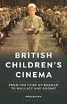 Picture of British Children's Cinema: From the Thief of Bagdad to Wallace and Gromit