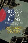 Picture of Blood and Ruins: The Great Imperial War, 1931-1945