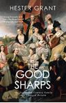 Picture of Good Sharps: The Eighteenth-Century Family that Changed Britain