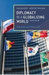 Picture of Diplomacy in a Globalizing World: Theories and practices 2ed