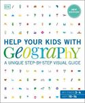 Picture of Help Your Kids with Geography, Ages 10-16 (Key Stages 3 & 4): A Unique Step-By-Step Visual Guide