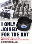 Picture of I Only Joined for the Hat: Redoubtable Wrens at War - Their Trials, Tribulations and Triumphs