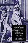 Picture of The Rise of Supernatural Fiction, 1762-1800