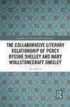 Picture of Collaborative Literary Relationship of Percy Bysshe Shelley and Mary Wollstonecraft Shelley