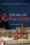 Picture of Fall of Robespierre: 24 Hours in Revolutionary Paris