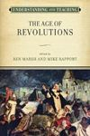 Picture of Understanding and Teaching the Age of Revolutions