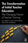 Picture of The Transformation of Initial Teacher Education: The Changing Nature of Teacher Training